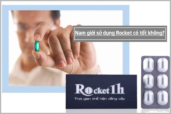 Nam giới sử dụng Rocket có tốt không?