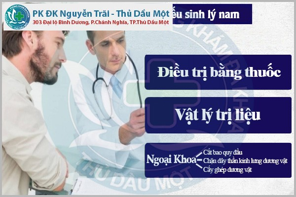 Yếu sinh lý không còn là nổi lo khi đến Đa Khoa Nguyễn Trãi - Thủ Dầu Một
